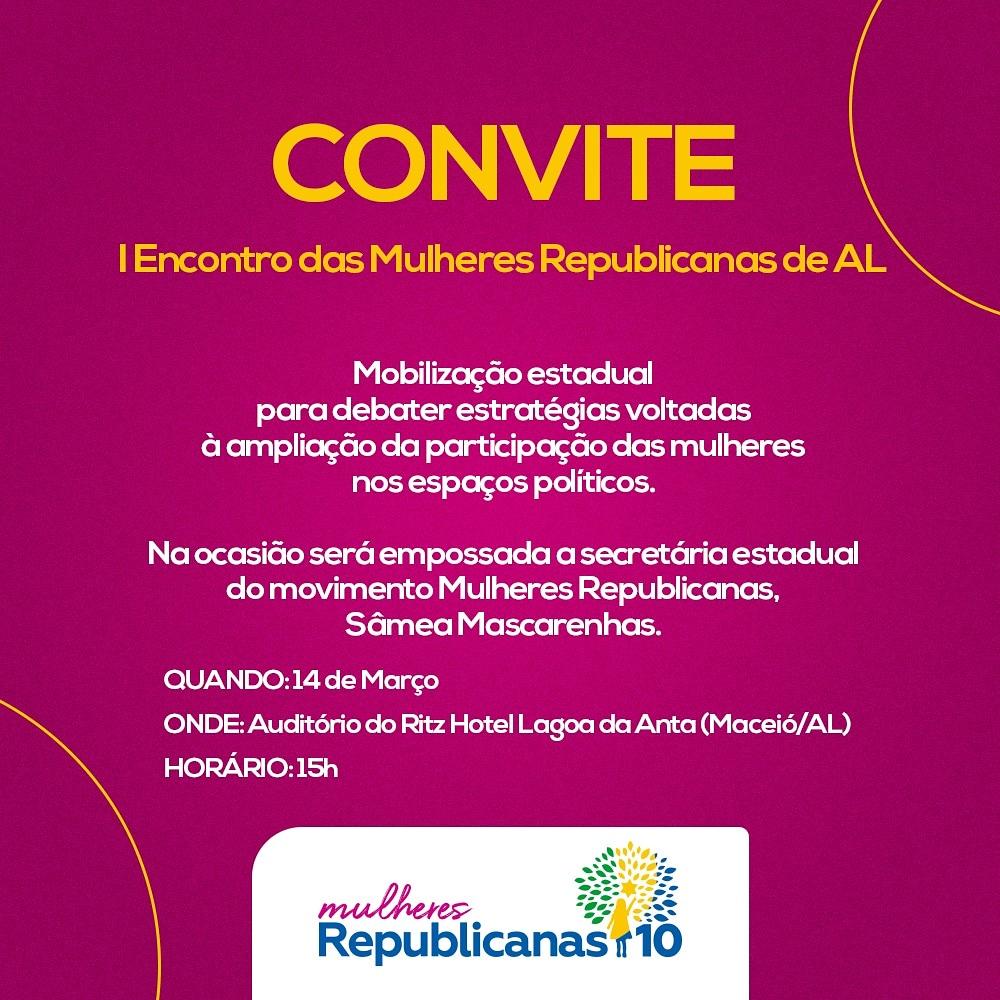 I Encontro das Mulheres Republicanas de AL será realizado neste sábado (14) em Maceió