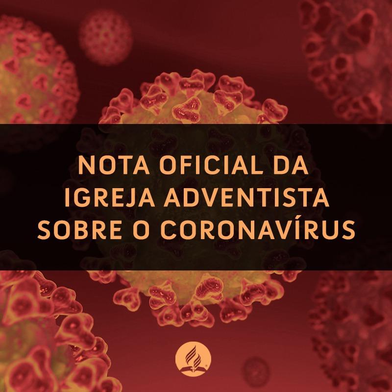 União Nordeste Brasileira, da Igreja Adventista do Sétimo Dia, publica orientações oficiais sobre coronavírus