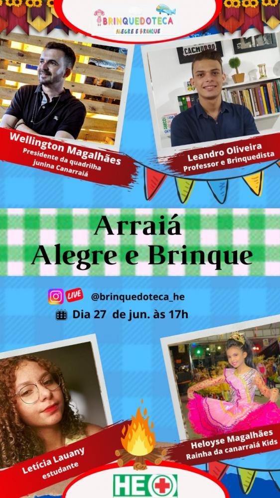 Brinquedoteca do HE do Agreste promove Arraiá Online neste sábado (27)